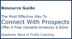 The Most Effective Way to Connect With Prospects Resource Guide Stephanie Ward