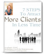 7 Steps to Attract More Clients in Less Time Book Cover