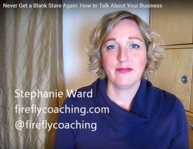 Never Get a Blank Stare Again: How to Talk About Your Business